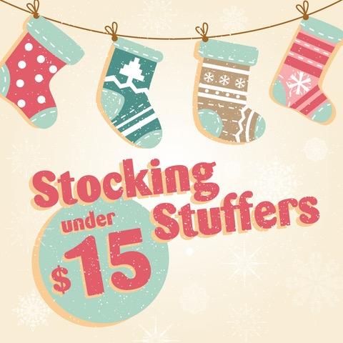 HOLIDAY STOCKING STUFFERS UNDER $15